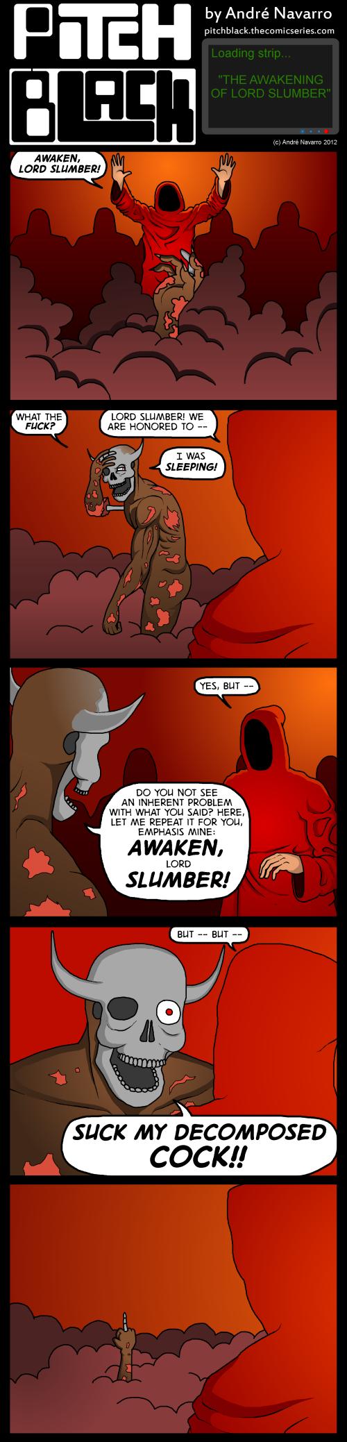 The Awakening of Lord Slumber